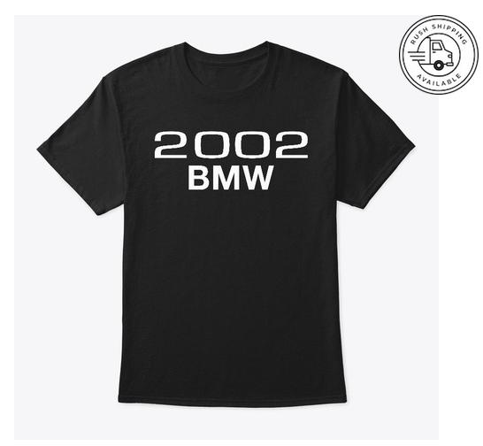 2002 bmw t-shirt